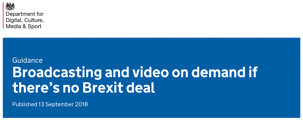 Guidance broadcasting and video on demand if there is no Bruxit deal